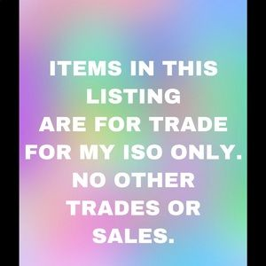 Accessories - ITEMS I HAVE UNLISTED TO TRADE FOR ISO